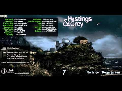 Hastings & Grey - Folge 7 - Nach den Regenjahren [HÖRSPIEL]