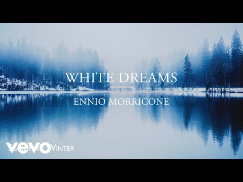 Ennio Morricone - White Dreams - Thoughts (Season 2: Winter) - Soundtracks Collection