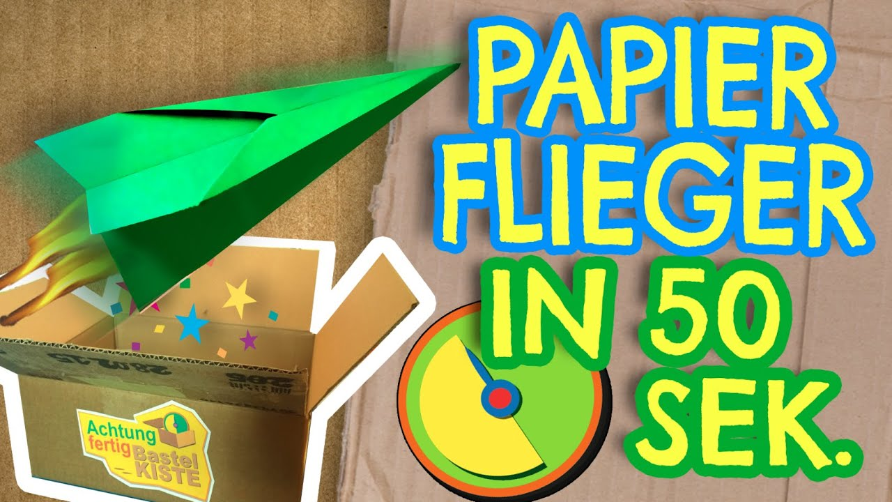 flieger basteln aus papier basteln mit kinder achtung fertig bastelkiste 5 youtube. Black Bedroom Furniture Sets. Home Design Ideas