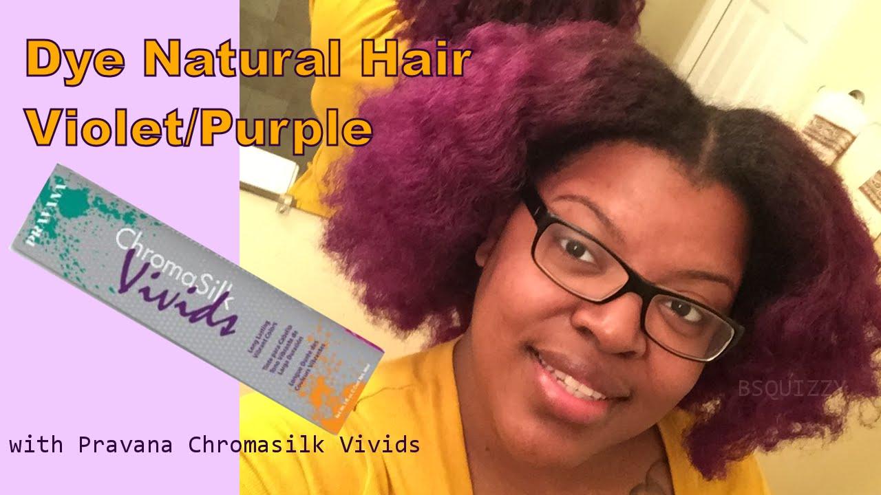 Dye Natural Hair Purple/Violet Using Pravana Chromasilk Vivids in ...