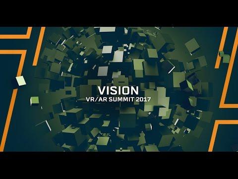 Vision VR/AR Summit 2017 Keynote