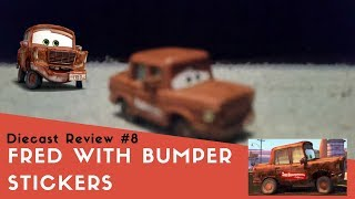 Disney Cars Diecast Unboxing #7/Review #8: Fred with Bumper Stickers