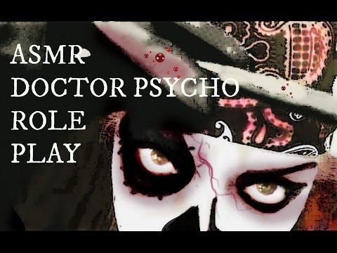 ASMR Doctor Psycho Role Play- Halloween Parody