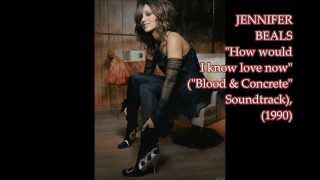 "Jennifer Beals - ""How Would I Know Love Now"" Song ( ""Blood & Concrete"" OST, 1990 )"