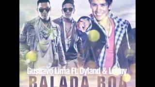 Dyland Lenny Ft Gusttavo Lima - Balada Boa (ORIGINAL) descarga