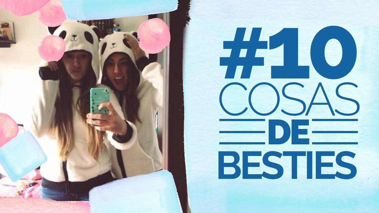 10 cosas que solo pasan con tu mejor amiga bestie youtube - Cosas para hacer en casa ...