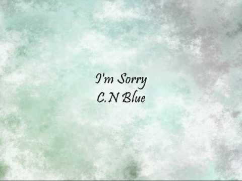 C.N Blue - I'm Sorry [Han & Eng]