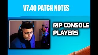 Myth reacts to Fortnite V7.40 PATCH NOTES