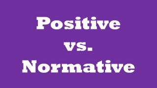 ★Positive and Normative [QuickEcon]★