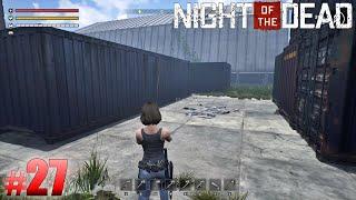 #27 Night of the Dead 実況 まったり散歩。倉庫を探索。