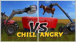 FARMING SIMULATOR 17   CHILL  VS  ANGRY !