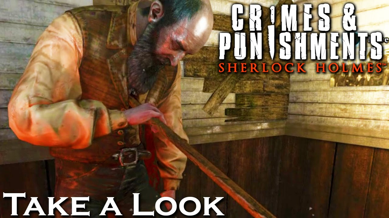 Crimes & Punishments Sherlock Holmes - X360 PS3 Gameplay (XBOX 360 720P)  Take a Look