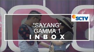 Gamma 1 - Sayang