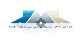 KMK Metall u0026 Kunststoff GmbH Zerspanungstechnik Sondermaschinenbau