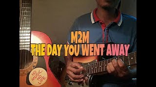 m2m the day you went away guitar cover