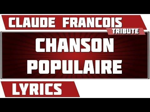 Paroles Chanson Populaire - Claude Francois tribute