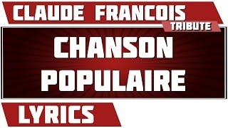 Paroles Chanson Populaire - Claude Francois tribute