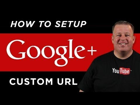 How To Setup a Google Plus Custom URL