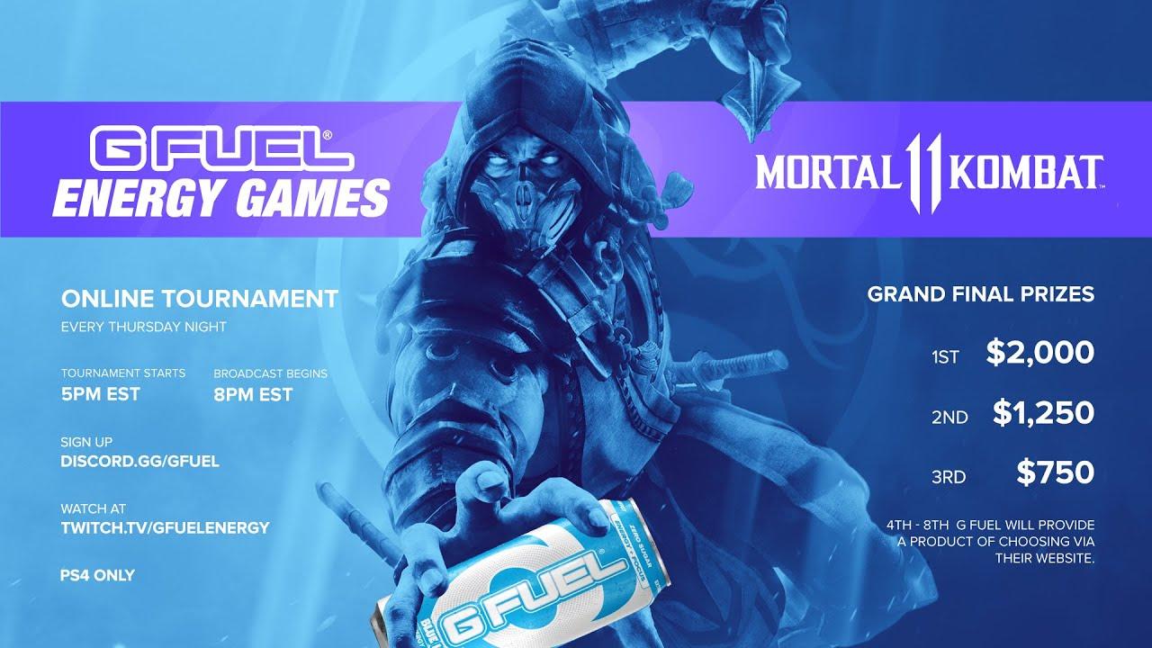 MK11 Gfuel Energy Games Week 2 - Tournament Live at 8pm EST (LINK IN DESCRIPTION)