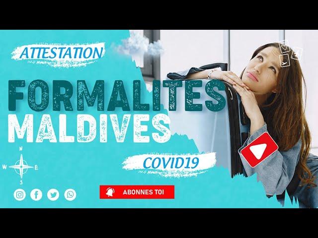 Comment remplir Formulaire IMUGA pour voyager aux Maldives en mode Covid19