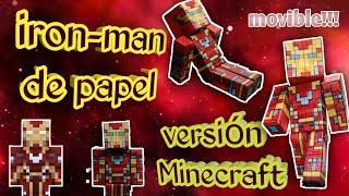 como hacer a iron-man movible de papel version Minecraft con 5 articulaciones