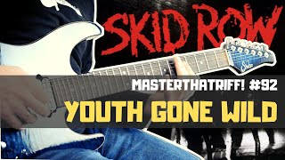 """Youth Gone Wild"" by Skid Row - Riff Guitar Lesson w/TAB - MasterThatRiff! 92"