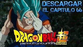 Descargar Dragón Ball Super Capitulo 66 Subtitulado en Español HD