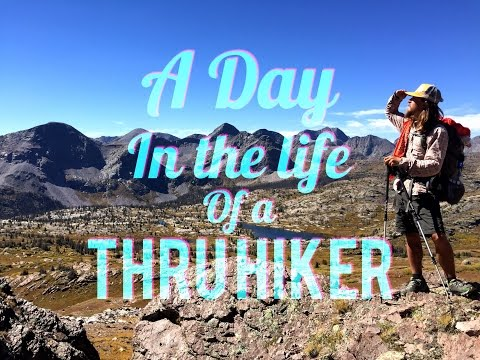 A Day In The Life of a Thru Hiker
