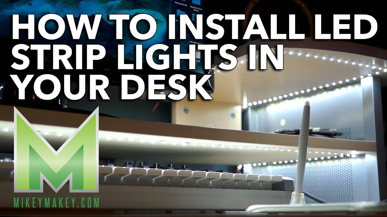 How to Install LED Strip Lights in Your Desk - YouTube