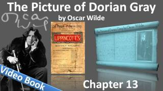 Chapter 13 - The Picture of Dorian Gray by Oscar Wilde
