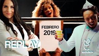REPLAY: Febrero 2019