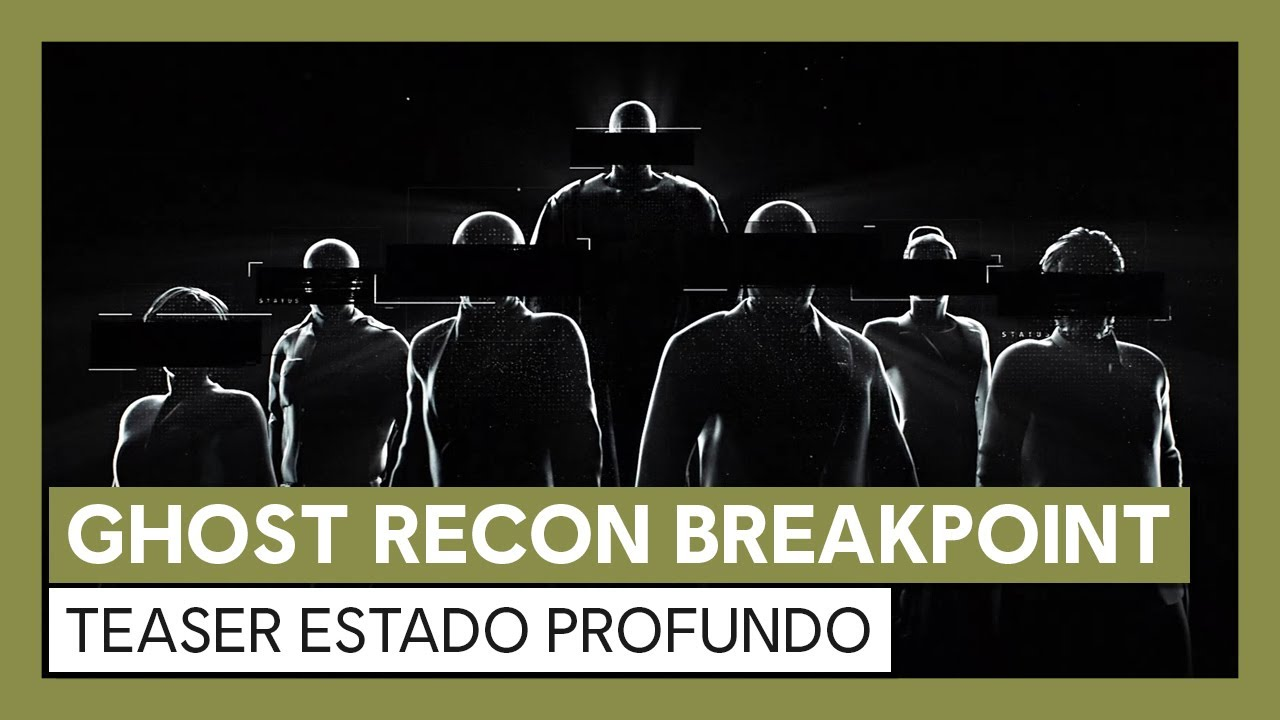 Ghost Recon Breakpoint: teaser Estado Profundo
