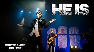 Ghost - He Is (subtitulado) (ING/ESP)
