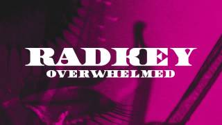 Radkey - Overwhelmed (Official Audio)
