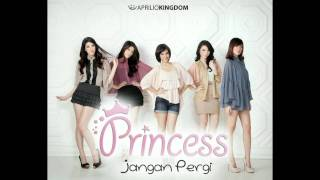 Princess - Jangan Pergi (Official Audio)
