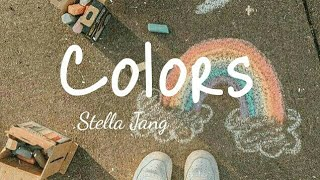 Gambar cover #stellajang #lyrics #songs Stella Jang || COLORS || lyrics || By peachy
