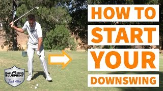 How to start your downswing the RIGHT way!