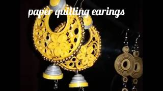Quilling earing designs
