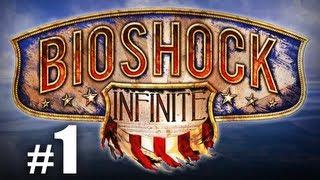 SICK Plays BioShock Infinite #1 - Damn Religious Freaks