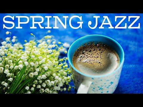 Happy Spring JAZZ - Relaxing Bossa Nova JAZZ Music Playlist & Good Mood - Happy Easter!