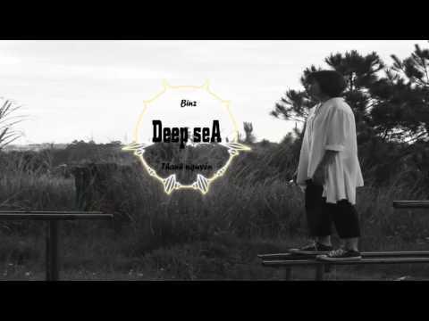 Deep sea - Binz ft Thanh Nguyễn [ lyric - vietsub - karaoke]
