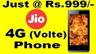 Reliance Jio 4G ( Volte ) Phone Just@ Rs.999/- Only