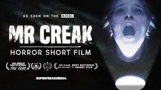 MR CREAK - Award Winning Short Horror Film