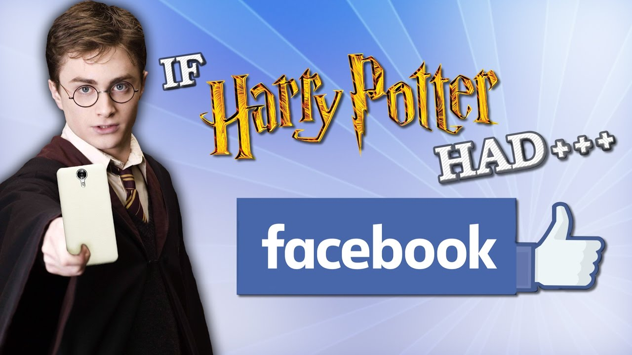 if harry potter had facebook youtube