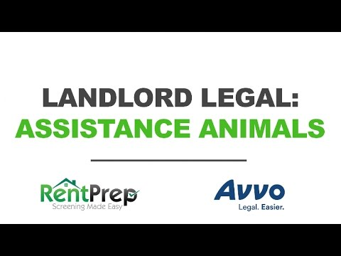 Landlord Legal: Assistance and Emotional Support Animals