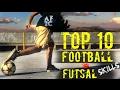TOP 10 - Tricks SEPAKBOLA & FUTSAL Skills Untuk PEMULA !!