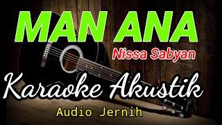 Man Ana - Nissa Sabyan - karaoke akustik