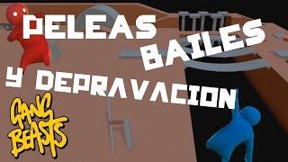 Gang Beasts | PELEAS, BAILES Y DEPRAVACIÓN? | Momentos de Diversión GamePlays #1 :D!!