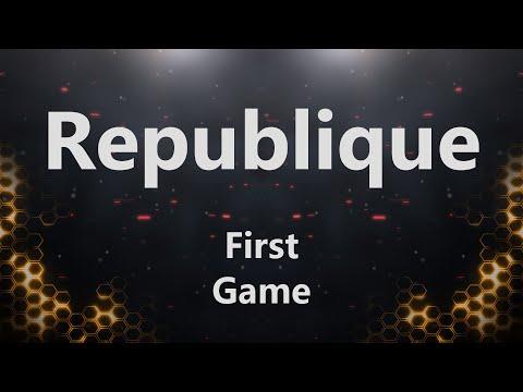 FR Republique - First Game |