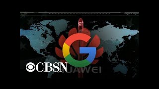 Google cuts services on Huawei smartphones after Chinese tech giant blacklisted by Trump administ…